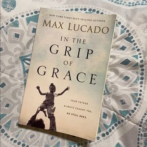 In the Grip of Grace (Max Lucado)